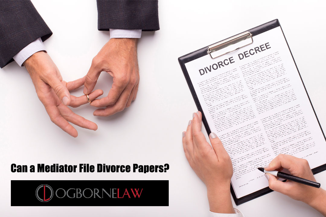 Can a Mediator File Divorce Papers